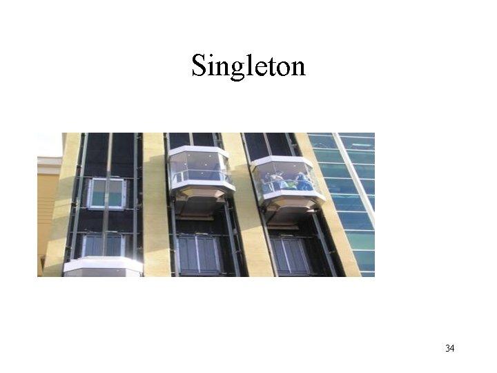 Singleton 34