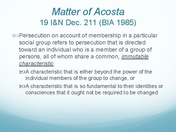 Matter of Acosta 19 I&N Dec. 211 (BIA 1985) Persecution on account of membership