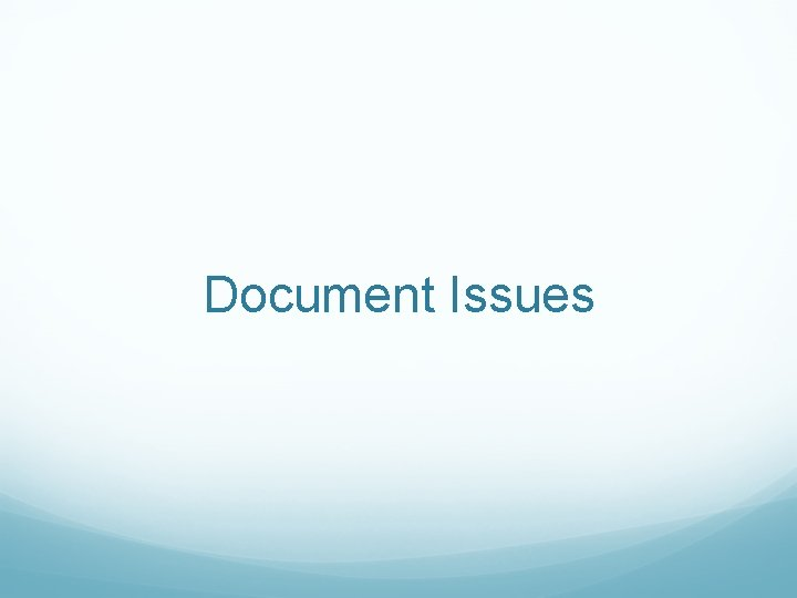 Document Issues