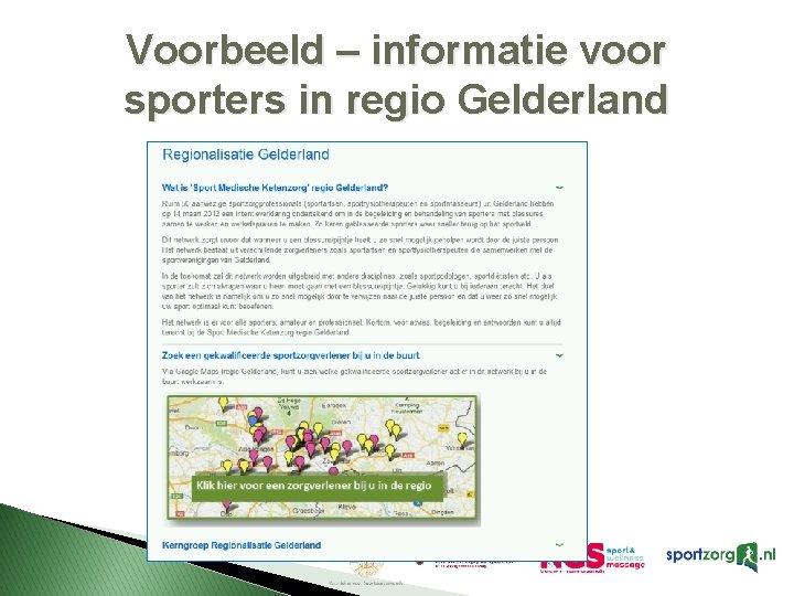 Voorbeeld – informatie voor sporters in regio Gelderland