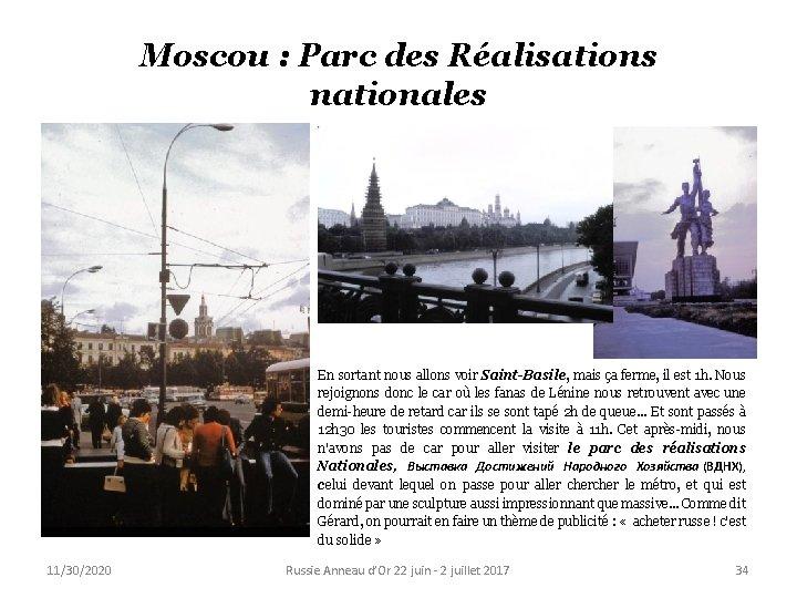 Moscou : Parc des Réalisations nationales En sortant nous allons voir Saint-Basile, mais ça