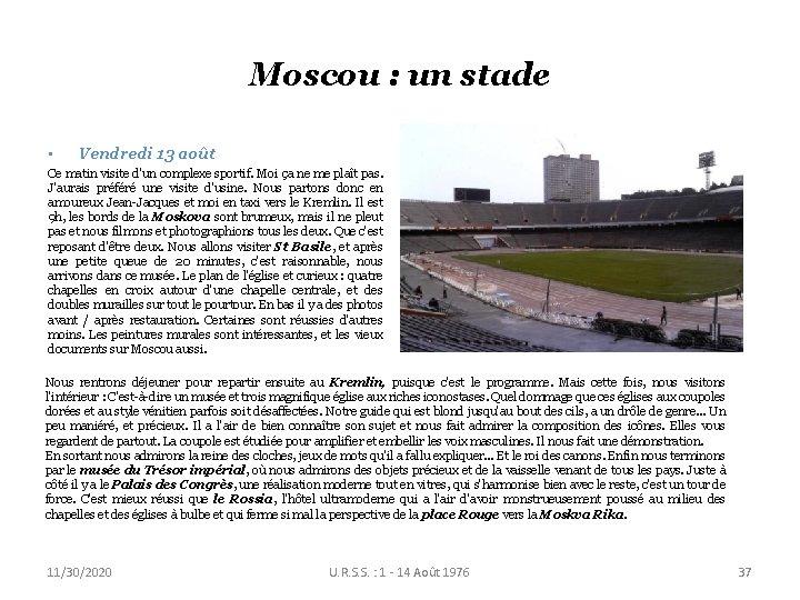 Moscou : un stade • Vendredi 13 août Ce matin visite d'un complexe sportif.