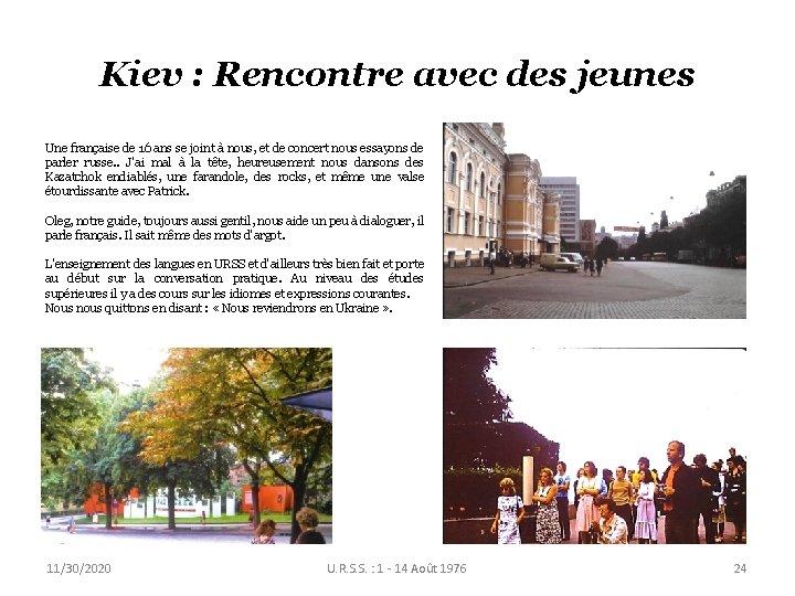 Kiev : Rencontre avec des jeunes Une française de 16 ans se joint à