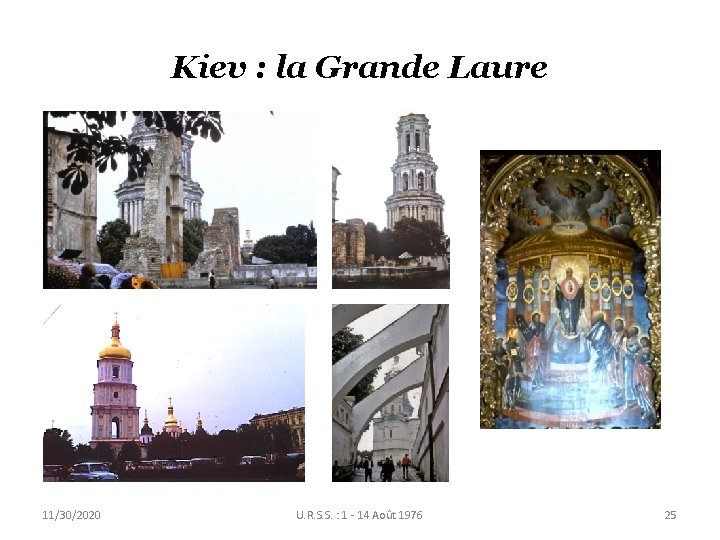 Kiev : la Grande Laure 11/30/2020 U. R. S. S. : 1 - 14