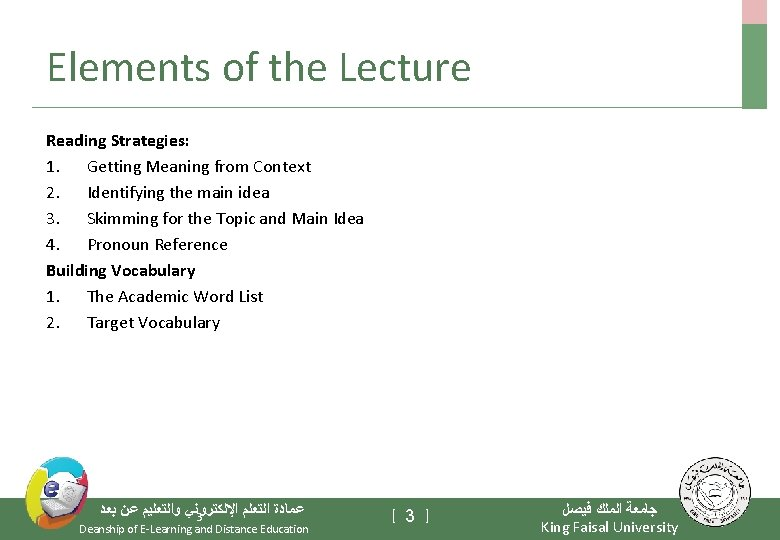 Elements of the Lecture Reading Strategies: 1. Getting Meaning from Context 2. Identifying the