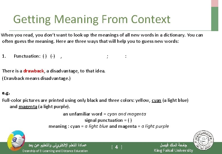 Getting Meaning From Context When you read, you don't want to look up the