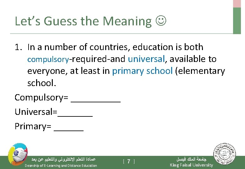 Let's Guess the Meaning 1. In a number of countries, education is both compulsory-required-and