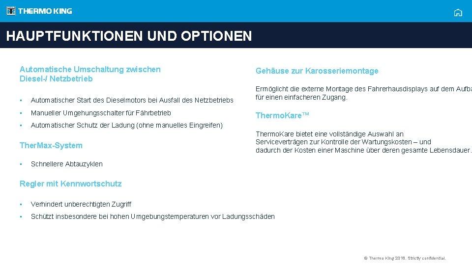 HAUPTFUNKTIONEN UND OPTIONEN Automatische Umschaltung zwischen Diesel-/ Netzbetrieb • Automatischer Start des Dieselmotors bei