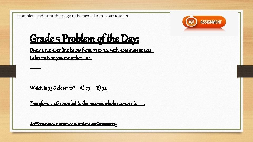 Grade 5 Problem of the Day: Draw a number line below from 73 to