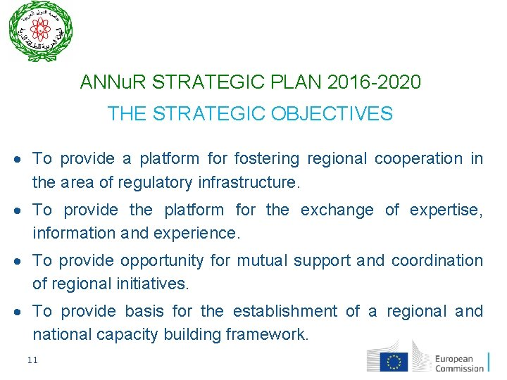 ANNu. R STRATEGIC PLAN 2016 -2020 THE STRATEGIC OBJECTIVES To provide a platform for