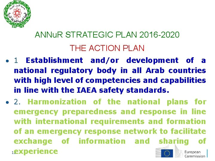 ANNu. R STRATEGIC PLAN 2016 -2020 THE ACTION PLAN 1 Establishment and/or development of