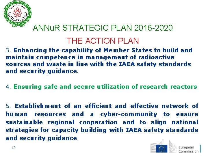 ANNu. R STRATEGIC PLAN 2016 -2020 THE ACTION PLAN 3. Enhancing the capability of