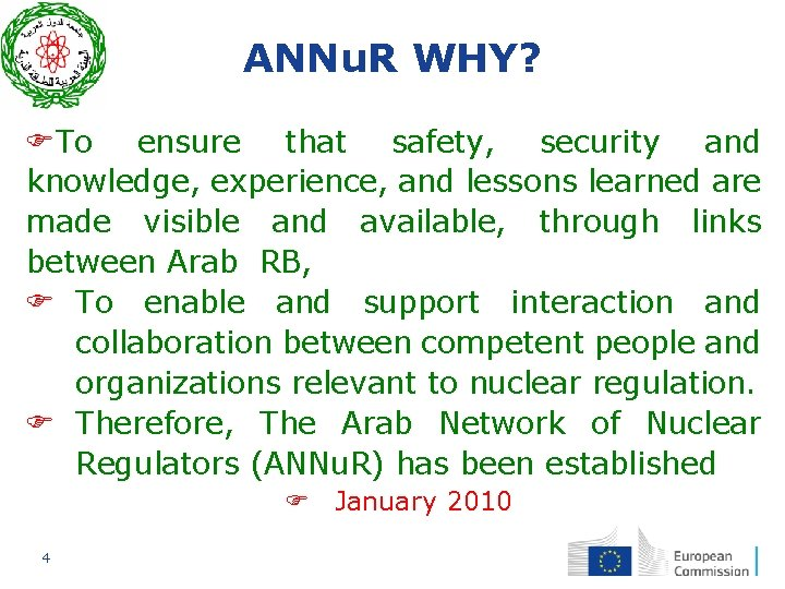 ANNu. R WHY? To ensure that safety, security and knowledge, experience, and lessons learned