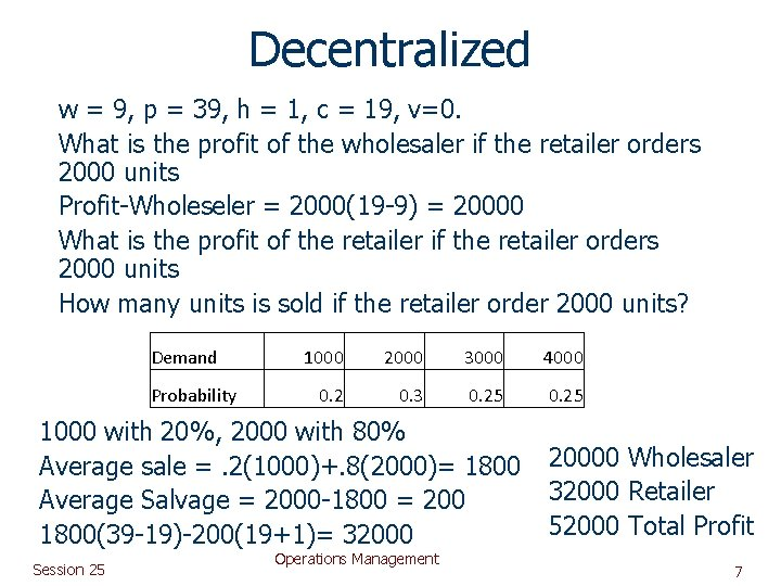 Decentralized w = 9, p = 39, h = 1, c = 19, v=0.
