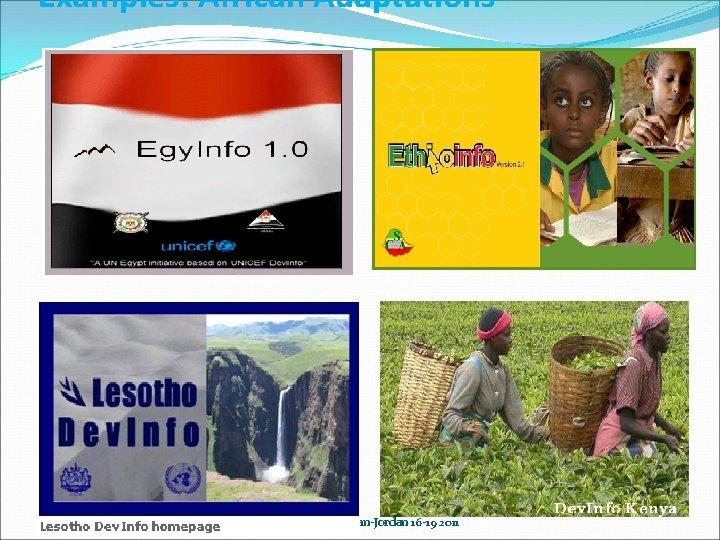 Examples: African Adaptations 11/30/2020 UN Regional Seminar Amman-Jordan 16 -19 2011
