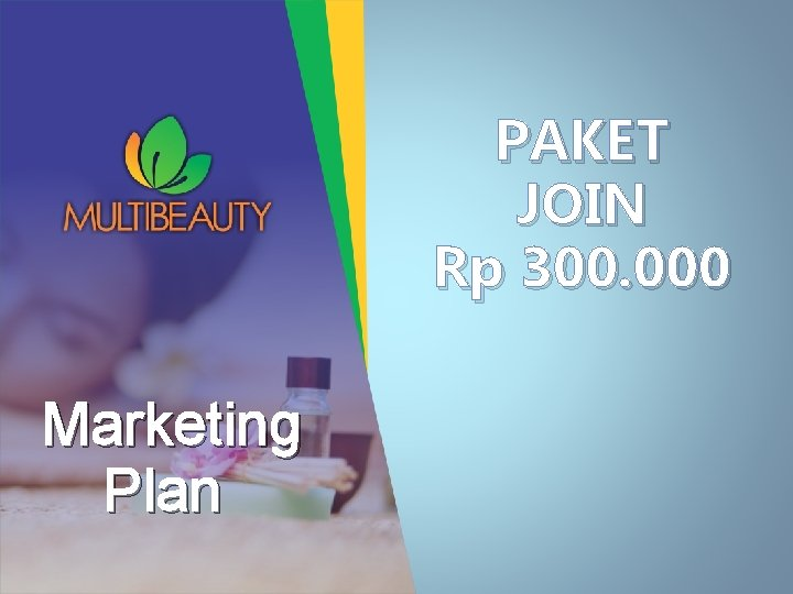 PAKET JOIN Rp 300. 000 Marketing Plan