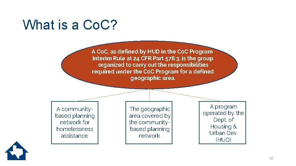 What is a Co. C? A Co. C, as defined by HUD in the