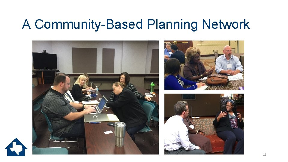 A Community-Based Planning Network 11