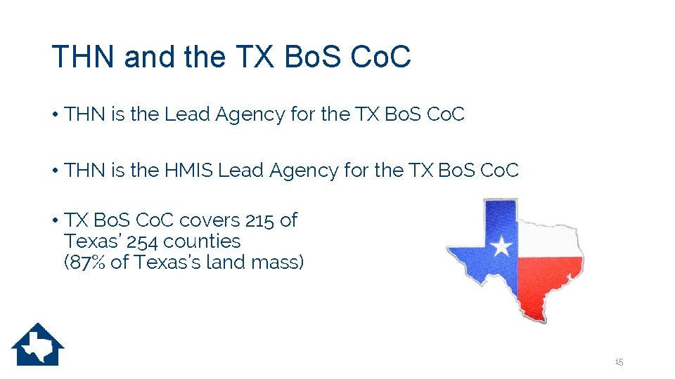 THN and the TX Bo. S Co. C • THN is the Lead Agency