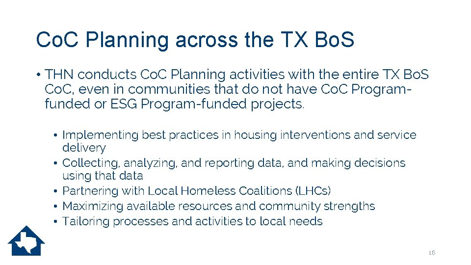 Co. C Planning across the TX Bo. S • THN conducts Co. C Planning