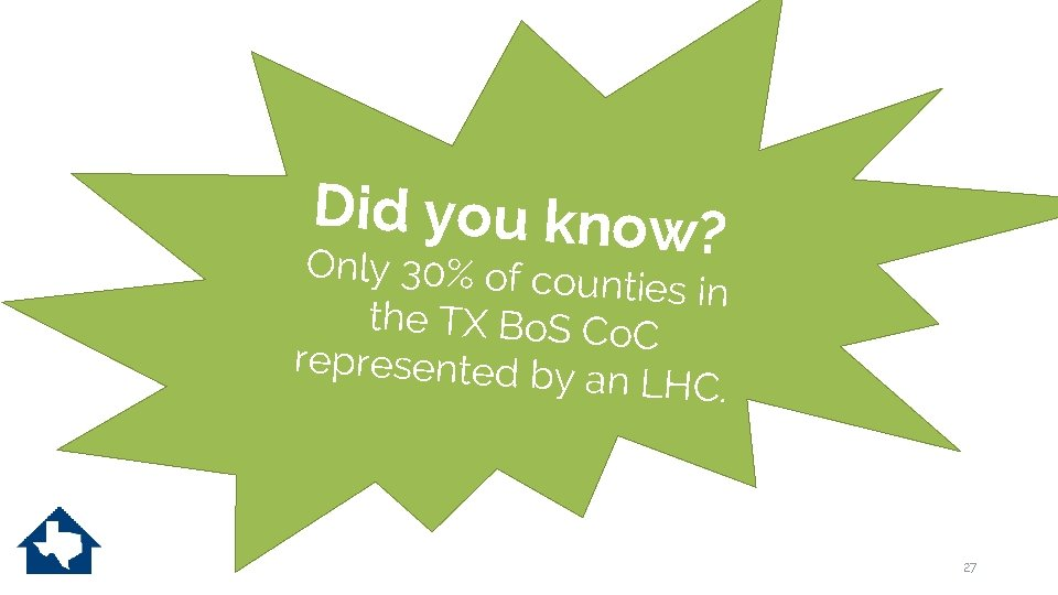 Did you know? Only 30% of cou nties in the TX Bo. S Co.