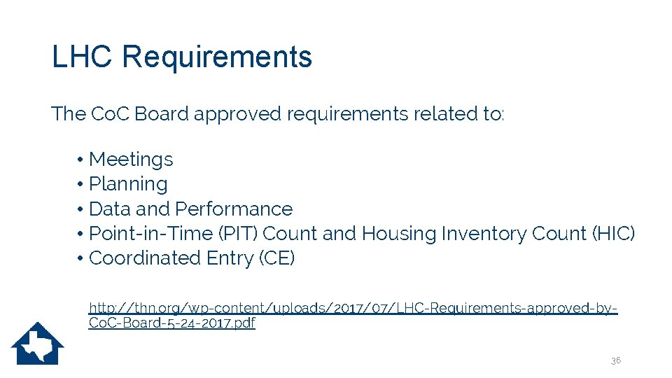 LHC Requirements The Co. C Board approved requirements related to: • Meetings • Planning