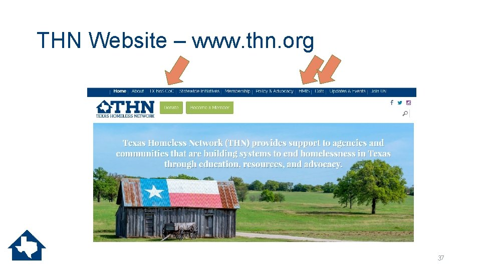 THN Website – www. thn. org 37