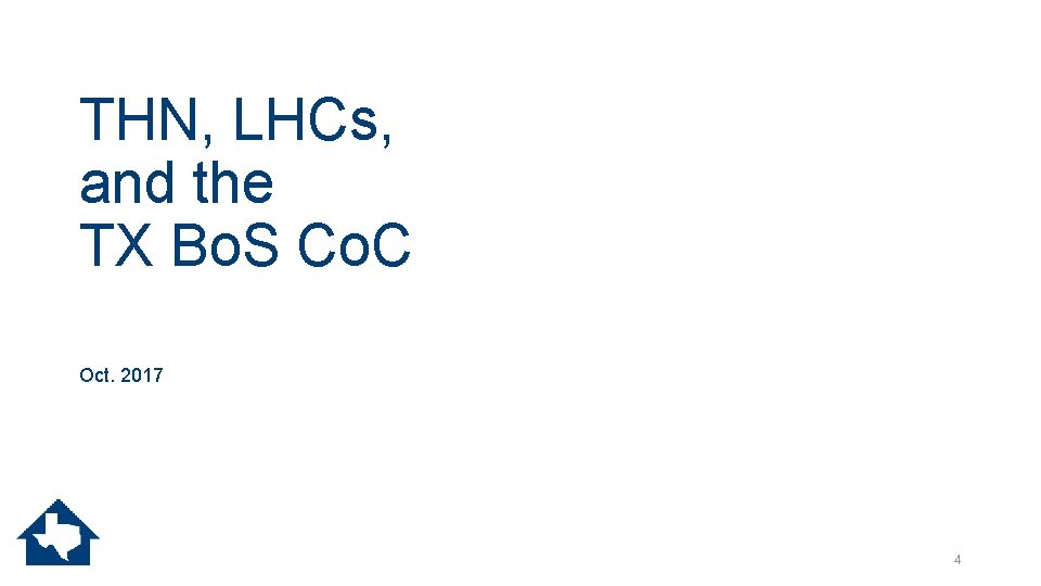 THN, LHCs, and the TX Bo. S Co. C Oct. 2017 4