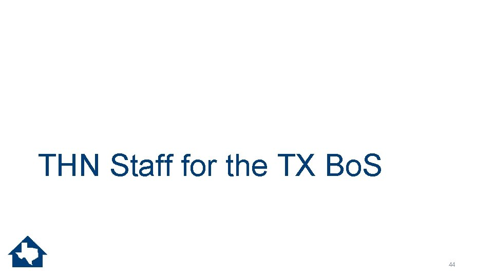 THN Staff for the TX Bo. S 44