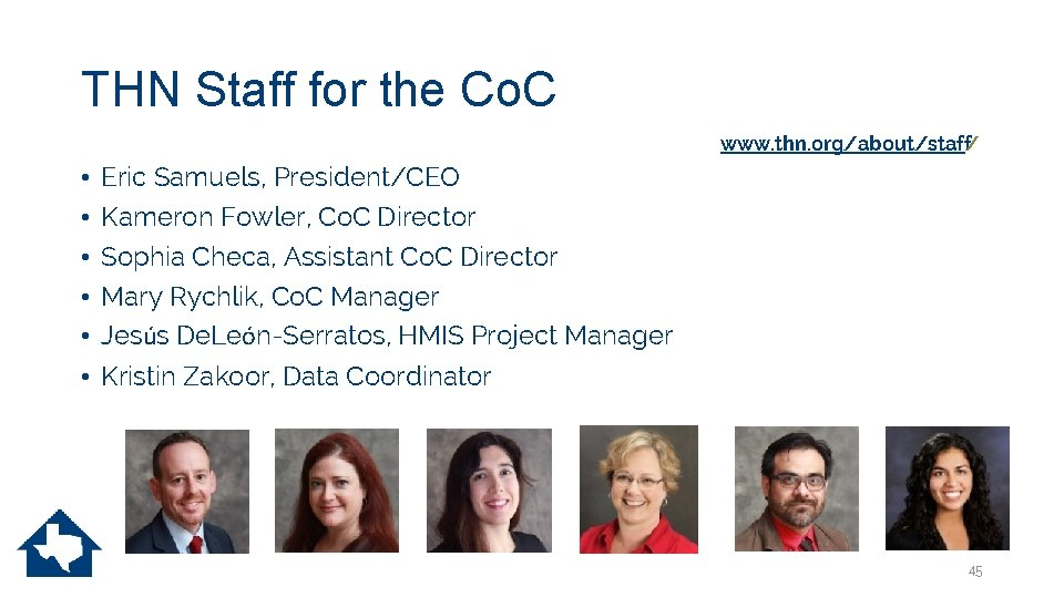 THN Staff for the Co. C www. thn. org/about/staff/ • • • Eric Samuels,