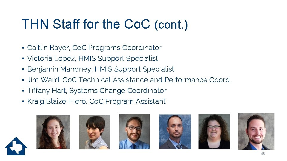 THN Staff for the Co. C (cont. ) • • • Caitlin Bayer, Co.