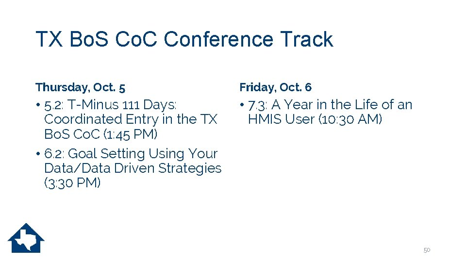 TX Bo. S Co. C Conference Track Thursday, Oct. 5 Friday, Oct. 6 •