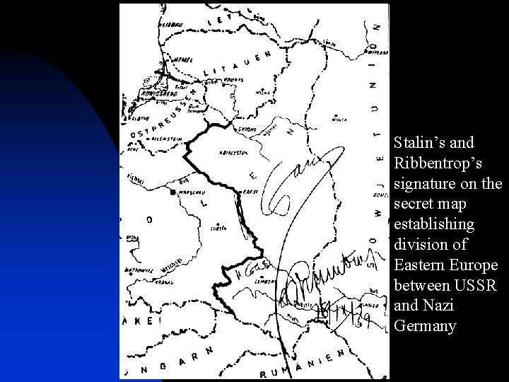 Stalin's and Ribbentrop's signature on the secret map establishing division of Eastern Europe between