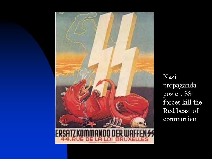 Nazi propaganda poster: SS forces kill the Red beast of communism