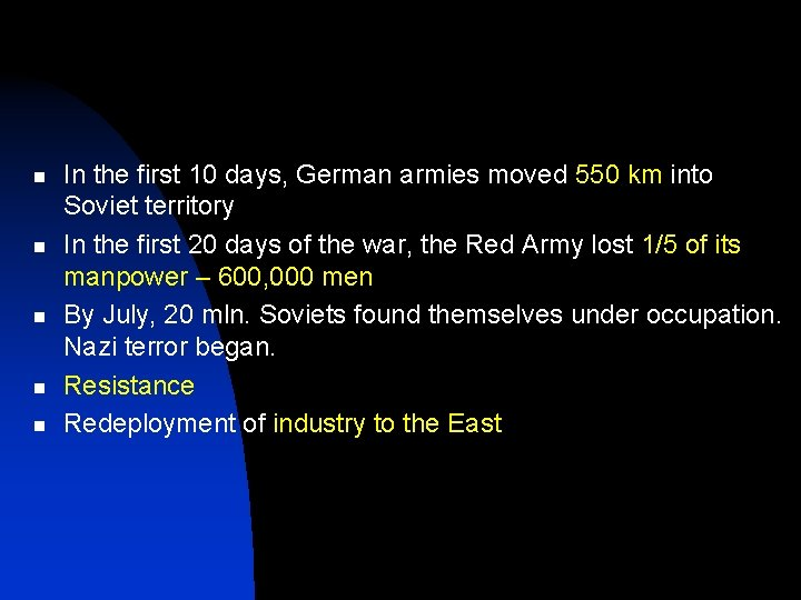 n n n In the first 10 days, German armies moved 550 km into