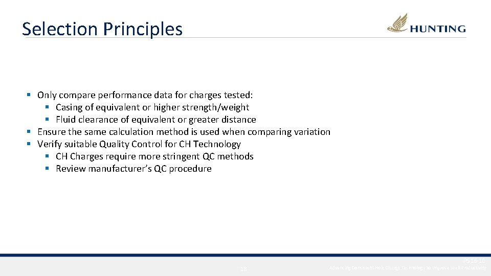 Selection Principles § Only compare performance data for charges tested: § Casing of equivalent