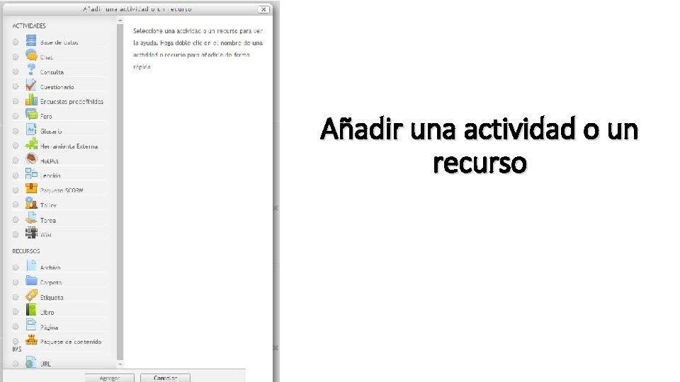 Añadir una actividad o un recurso