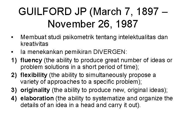 GUILFORD JP (March 7, 1897 – November 26, 1987 • • 1) 2) 3)