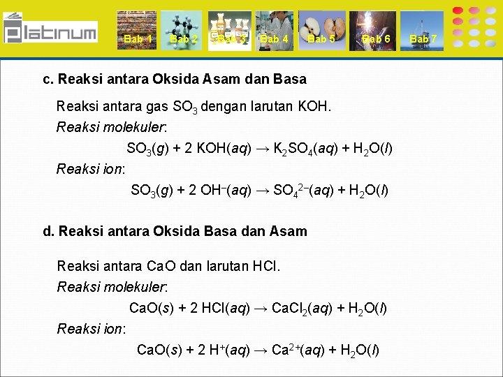Bab 1 Bab 2 Bab 3 Bab 4 Bab 5 Bab 6 c. Reaksi