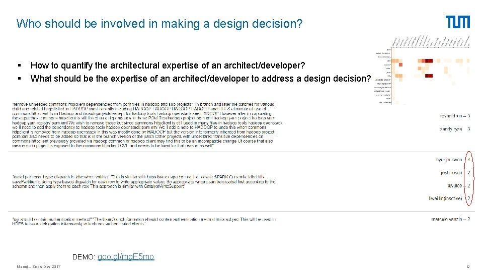 Who should be involved in making a design decision? § § How to quantify