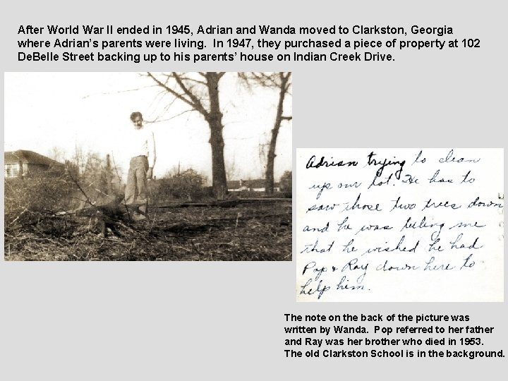 After World War II ended in 1945, Adrian and Wanda moved to Clarkston, Georgia