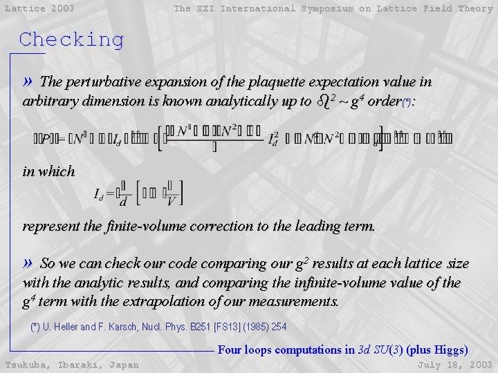 Lattice 2003 The XXI International Symposium on Lattice Field Theory Checking » The perturbative