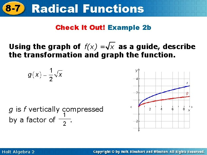 8 -7 Radical Functions Check It Out! Example 2 b Using the graph of