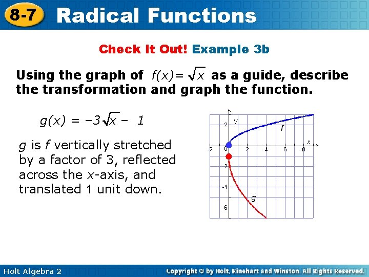 8 -7 Radical Functions Check It Out! Example 3 b Using the graph of