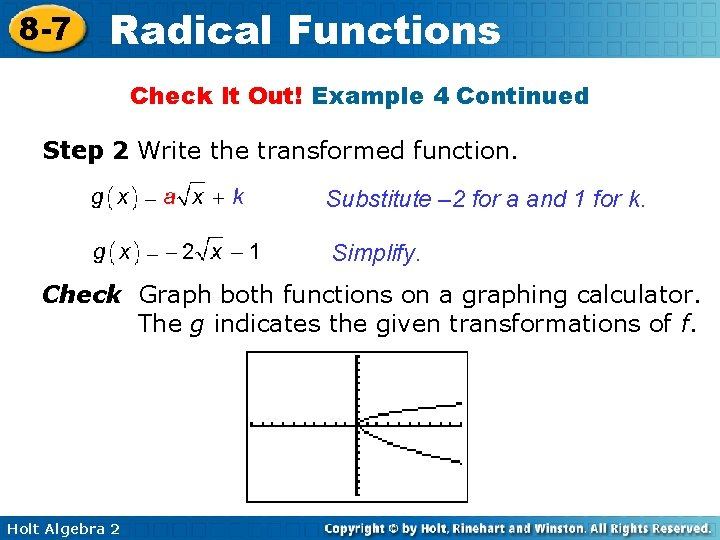 8 -7 Radical Functions Check It Out! Example 4 Continued Step 2 Write the