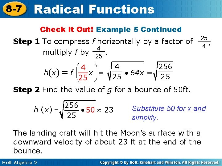 8 -7 Radical Functions Check It Out! Example 5 Continued Step 1 To compress