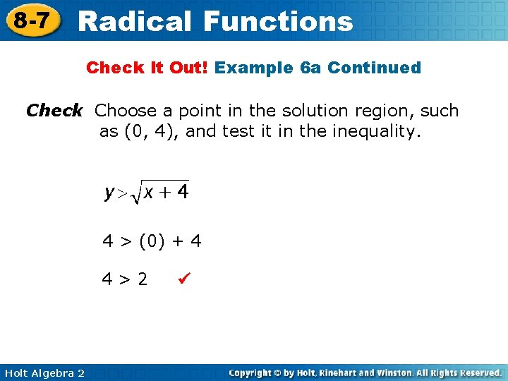 8 -7 Radical Functions Check It Out! Example 6 a Continued Check Choose a