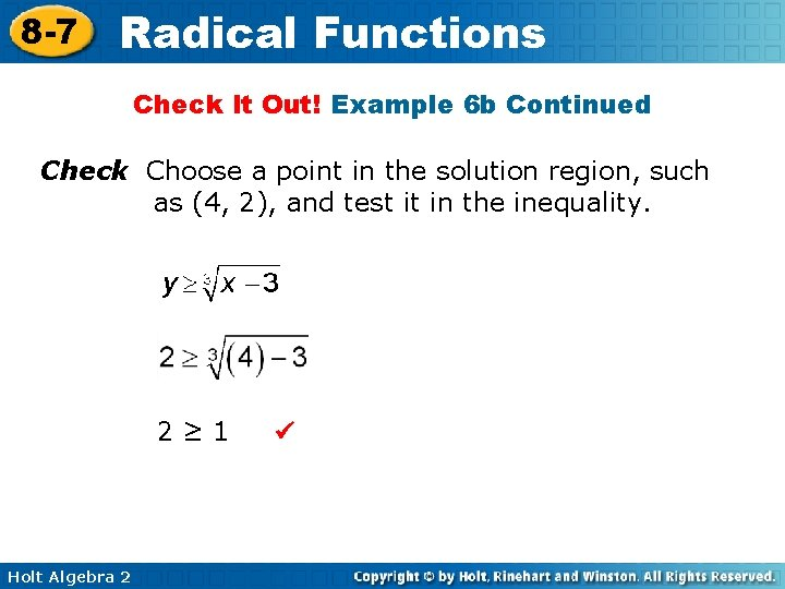8 -7 Radical Functions Check It Out! Example 6 b Continued Check Choose a