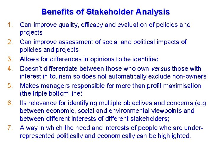 Benefits of Stakeholder Analysis Tourism Management in the GMS November- December 2006, Cambodia 1.