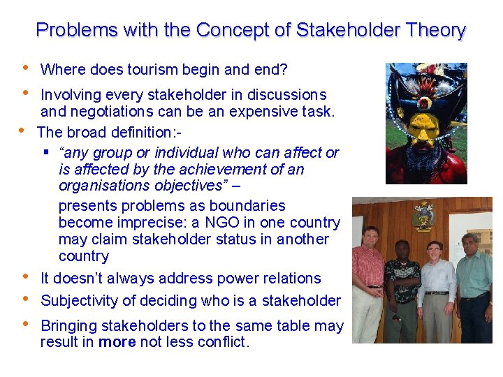 Problems with the Concept of Stakeholder Theory Where does tourism begin and end? Tourism